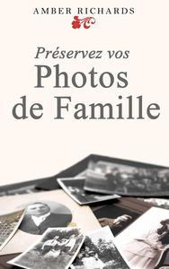 Préservez vos photos de famille