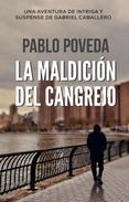 La Maldición del Cangrejo: Una aventura de intriga y suspense de Gabriel Caballero