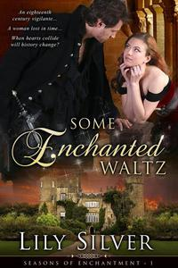 Some Enchanted Waltz
