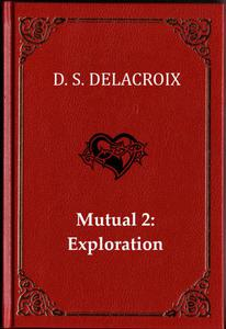Mutual 2: Exploration