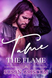 Tame the Flame