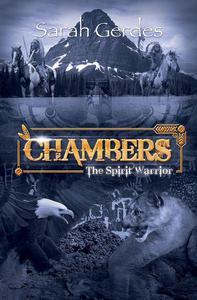 Chambers: The Spirit Warrior