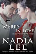 Merry in Love (Billionaires in Love Book 5)