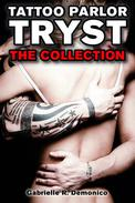 Tattoo Parlor Tryst - The Collection