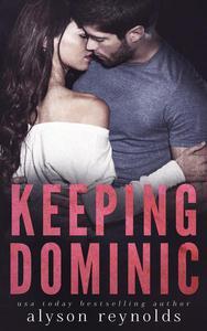 Keeping Dominic