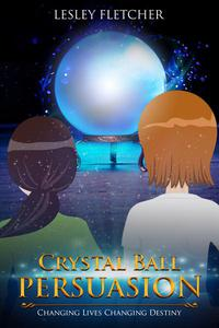 Crystal Ball Persuasion