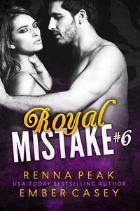 Royal Mistake #6