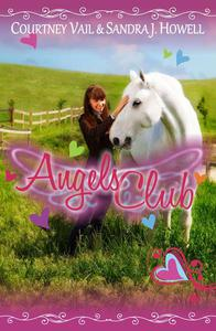 Angels Club (Diverse Middle Grade Book with Horses)
