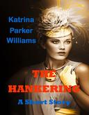 The Hankering (A Short Story)