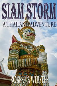Siam Storm - Thailand Adventure(Revised Edition 2018)