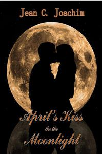 April's Kiss in the Moonlight