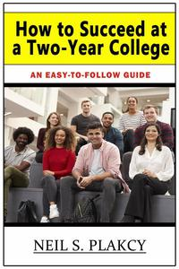 How to Succeed at a Two-Year College