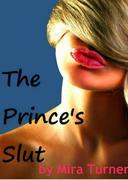 The Prince's Slut
