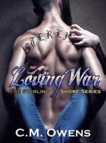 Loving War (The Sterling Shore Series #4)