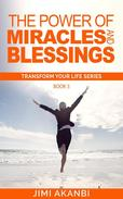 The Power of Miracles and Blessings