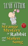 The Strange Mystery of Rabbit and the Stolen Song