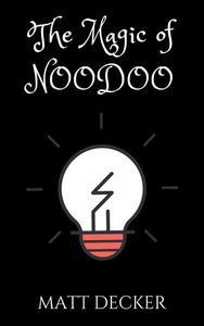 The Magic of NooDoo