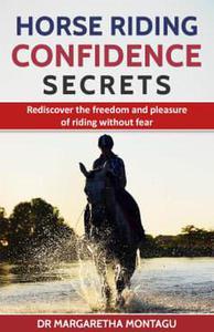 Horse Riding Confidence Secrets