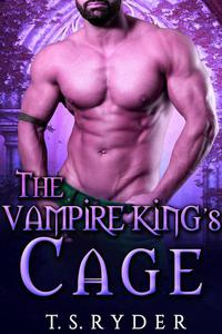The Vampire King's Cage