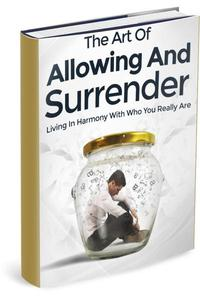 Art Of Allowing Surrender