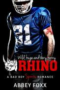 Rhino: A Bad Boy Sports Romance
