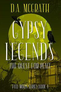Gypsy Legends: The Quest for Peace
