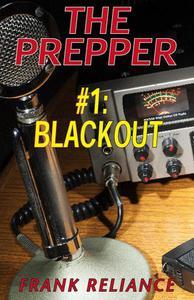 The Prepper: #1 Blackout