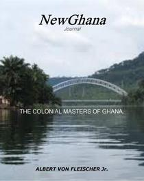 The Colonial Masters of Ghana