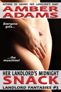 Her Landlord's Midnight Snack (Older Man Fantasies)