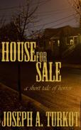 House for Sale (A Short Tale of Horror)
