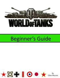 World of Tanks: Beginner's Guide