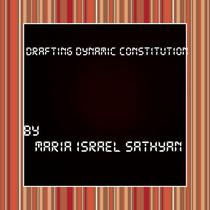 Drafting dynamic constitution