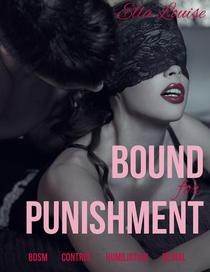 Bound For Punishment: BDSM Control Humiliation Denial