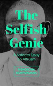The Selfish Genie