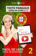 Aprender portugués - Texto paralelo   Fácil de leer   Fácil de escuchar - CURSO EN AUDIO n.º 2