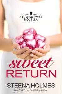 Sweet Return - with BONUS MATERIALS