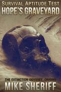 Survival Aptitude Test: Hope's Graveyard