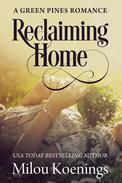 Reclaiming Home, a Green Pines Romance