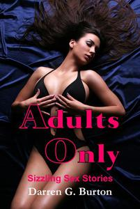 Adults Only: Sizzling Sex Stories