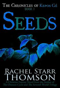 Seeds: A Christian Fantasy