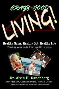 Crazy-Good Living!