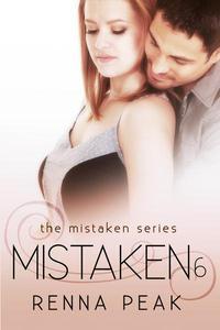 Mistaken 6