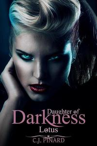 Lotus: Daughter of Darkness (Part I)