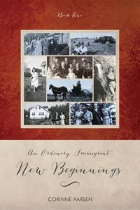 An Ordinary Immigrant - New Beginnings
