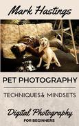 Pet Photography Techniques And Mindsets