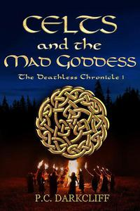 Celts and the Mad Goddess