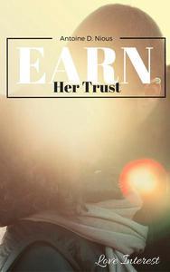 Earn Her Trust