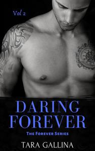 Daring Forever: Vol 2