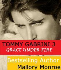 Tommy Gabrini: Grace Under Fire