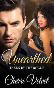 Unearthed: Taken by the Rogue